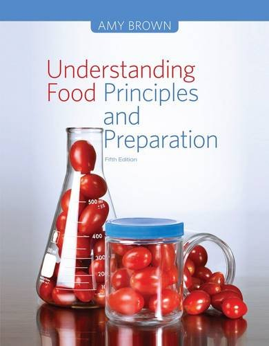 Understanding Food: Principles and Preparation  2014 9781133607151 Front Cover