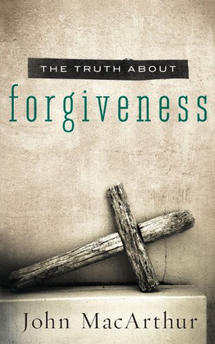 Truth about Forgiveness   2012 9781400204151 Front Cover