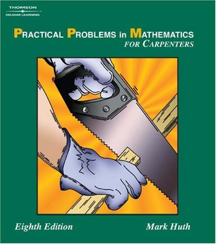 Practical Problems in Mathematics for Carpenters  8th 2006 (Revised) 9781401872151 Front Cover