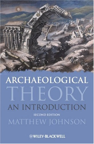 Archaeological Theory An Introduction 2nd 2010 edition cover