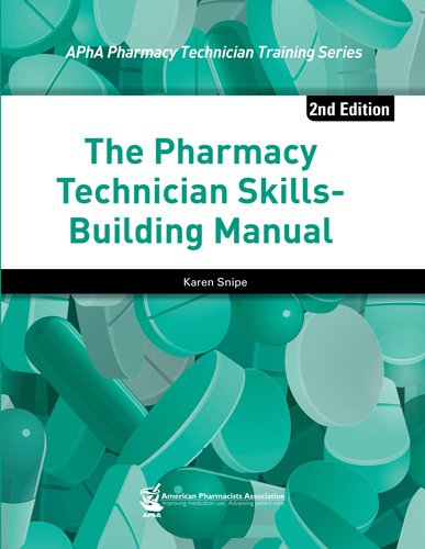 Pharmacy Technician Skills-Building Manual, 2e  2nd 2015 edition cover
