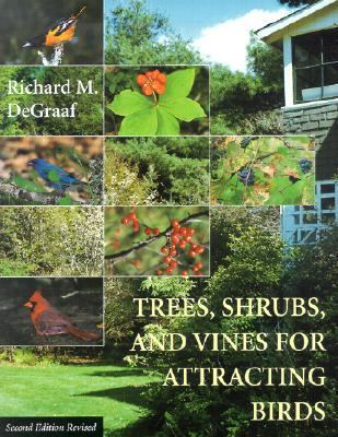 Trees, Shrubs, and Vines for Attracting Birds  2nd 2002 (Revised) edition cover