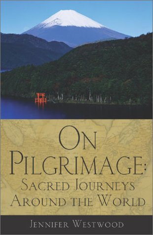 On Pilgrimage Sacred Journeys Around the World  2002 edition cover