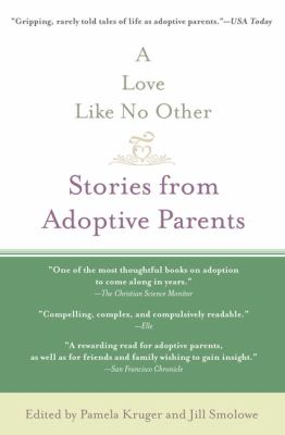Love Like No Other Stories from Adoptive Parents N/A 9781594482151 Front Cover