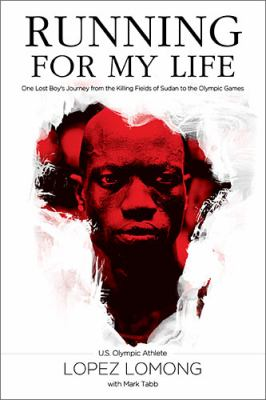Running for My Life One Lost Boy's Journey from the Killing Fields of Sudan to the Olympic Games  2012 edition cover