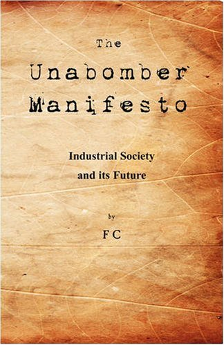 Unabomber Manifesto : Industrial Society and Its Future  2008 edition cover