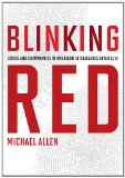 Blinking Red: Crisis and Compromise in American Intelligence After 9/11  2013 edition cover
