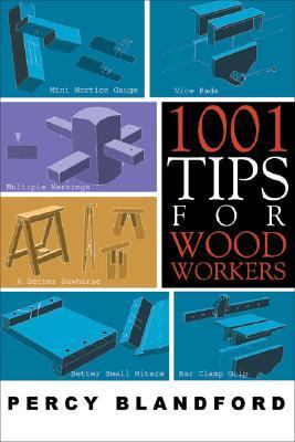 1001 Tips for Woodworkers  N/A 9781933502151 Front Cover