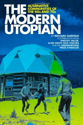 Modern Utopian Alternative Communities of the '60s and '70s  2010 edition cover