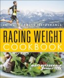 Racing Weight Cookbook Lean, Light Recipes for Athletes  2014 9781937715151 Front Cover