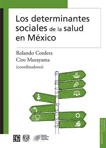 Los determinantes sociales de la salud en MTxico / Social determinants of health in Mexico:   2013 edition cover