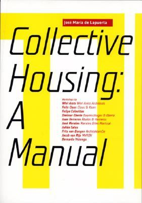 Collective Housing A Manual  2007 9788496954151 Front Cover