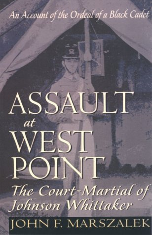 Assault at West Point, the Court Martial of Johnson Whittaker   1994 9780020345152 Front Cover