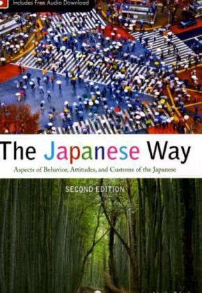 Japanese Way, Second Edition  2nd 2011 9780071736152 Front Cover