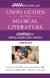 Users' Guides to the Medical Literature Essentials of Evidence-Based Clinical Practice 3rd 2015 edition cover