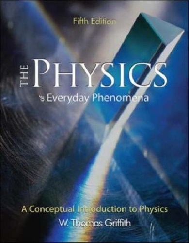 Physics of Everyday Phenomena  5th 2007 (Revised) edition cover