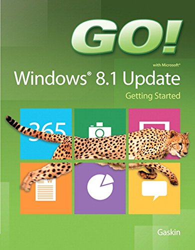 Go! With Microsoft Windows 8. 1 Update Getting Started   2015 9780133841152 Front Cover