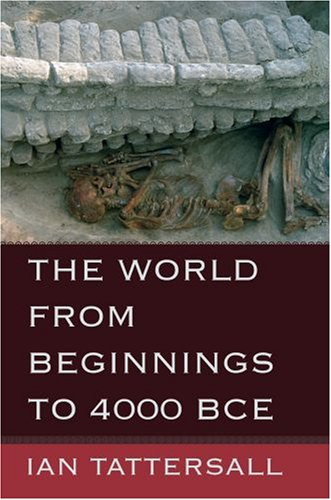 World from Beginnings to 4000 BCE   2007 edition cover