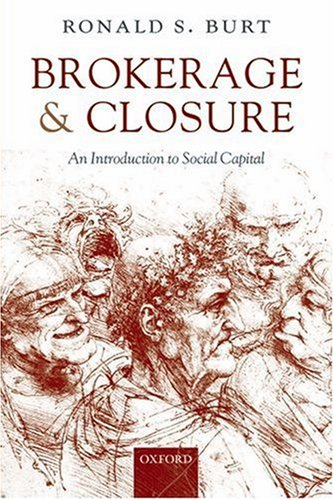 Brokerage and Closure An Introduction to Social Capital  2007 edition cover