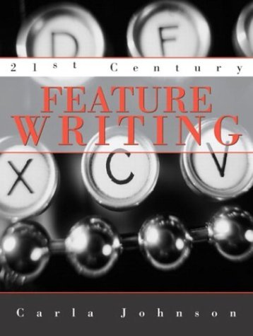 21st Century Feature Writing   2005 edition cover