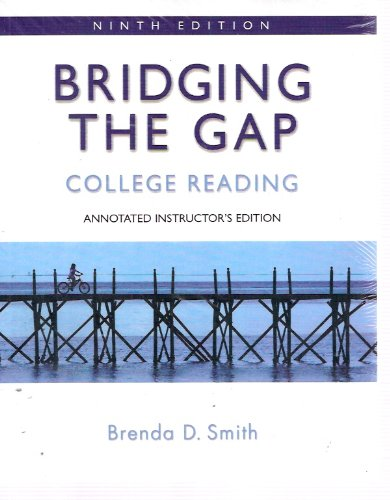 Bridging the Gap : College Reading 9th 2008 9780205533152 Front Cover