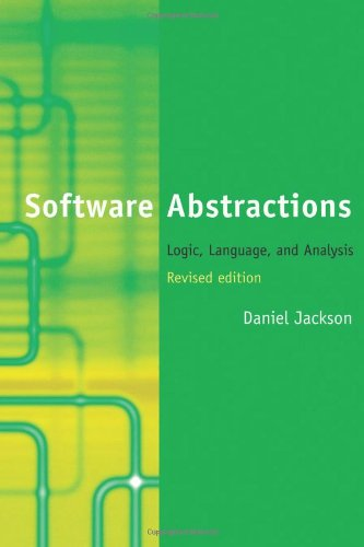 Software Abstractions Logic, Language, and Analysis 2nd 2012 (Revised) edition cover