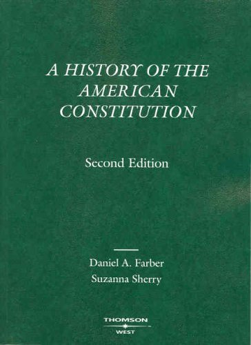 History of the American Constitution 2005  2nd 2005 edition cover