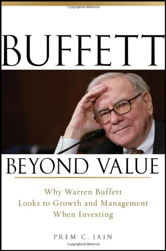 Buffett Beyond Value Why Warren Buffett Looks to Growth and Management When Investing  2010 edition cover