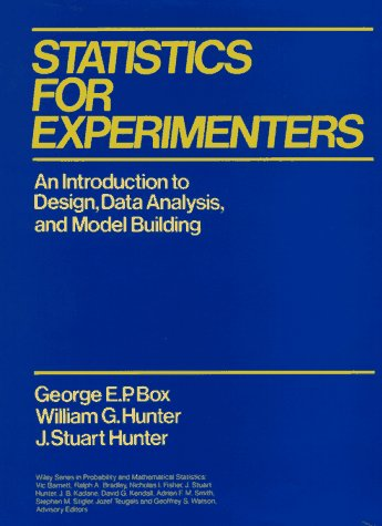 Statistics for Experimenters An Introduction to Design, Data Analysis, and Model Building  1978 edition cover