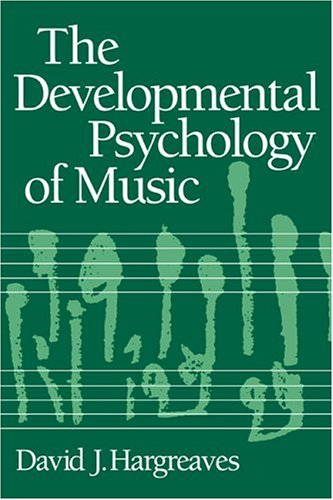 Developmental Psychology of Music   1986 9780521314152 Front Cover