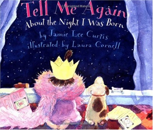 Tell Me Again about the Night I Was Born  N/A edition cover