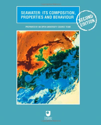 Seawater Its Composition, Properties and Behaviour 2nd 1997 (Revised) edition cover