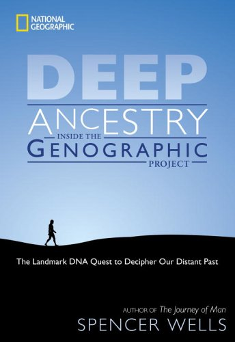 Deep Ancestry Inside the Genographic Project  2006 edition cover