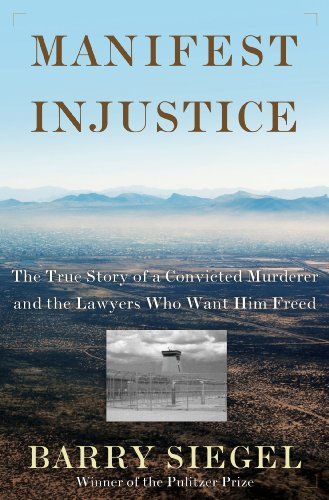 Manifest Injustice The True Story of a Convicted Murderer and the Lawyers Who Fought for His Freedom  2012 edition cover