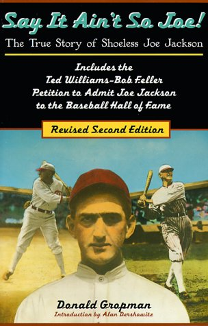 Say It Ain't So, Joe! The True Story of Shoeless Joe Jackson 2nd 1999 (Revised) edition cover
