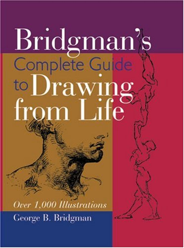Bridgman's Complete Guide to Drawing from Life Over 1,000 Illustrations  2003 (Revised) edition cover