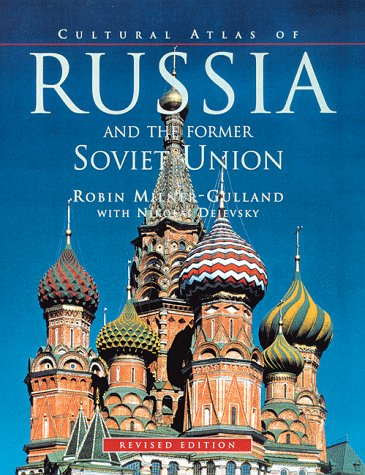 Cultural Atlas of Russia and the Former Soviet Union  2nd 1998 (Revised) edition cover