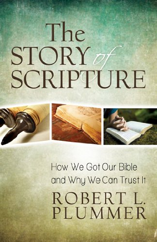 Story of Scripture How We Got Our Bible and Why We Can Trust It N/A edition cover