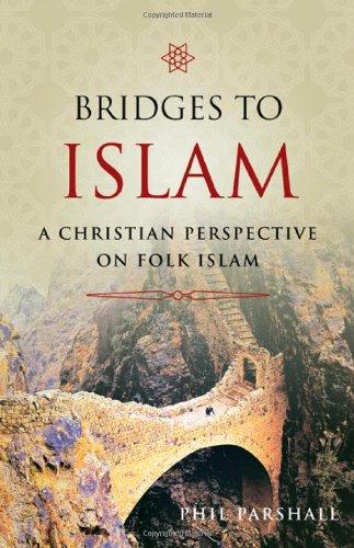 Bridges to Islam A Christian Perspective on Folk Islam N/A edition cover