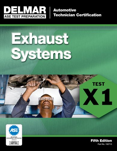 ASE Test Preparation - X1 Exhaust Systems  5th 2012 edition cover