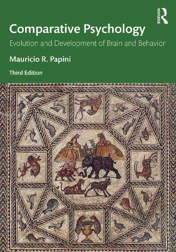Comparative Psychology Evolution and Development of Brain and Behavior, 3rd Edition 3rd 2021 (Revised) 9781138788152 Front Cover