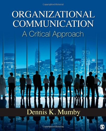 Organizational Communication A Critical Approach  2013 edition cover
