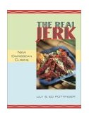 Real Jerk New Caribbean Cuisine  2002 9781551521152 Front Cover