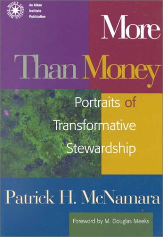 More Than Money Portraits of Transformative Stewardship  1999 edition cover