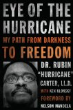 Eye of the Hurricane My Path from Darkness to Freedom  2013 edition cover