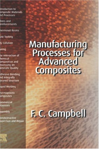 Manufacturing Processes for Advanced Composites   2003 edition cover