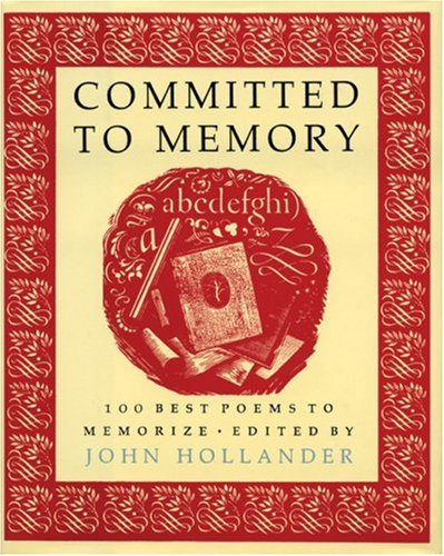 Committed to Memory 100 Best Poems to Memorize  1997 edition cover