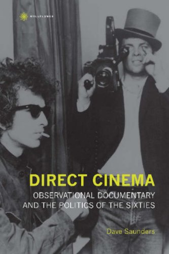 Direct Cinema Observational Documentary and the Politics of the Sixties  2007 edition cover
