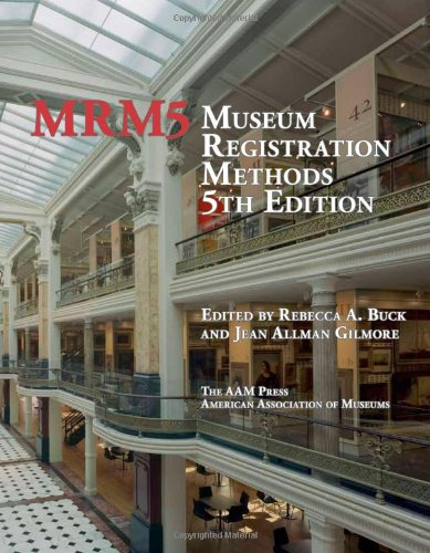 Museum Registration Methods  5th 2010 (Revised) 9781933253152 Front Cover