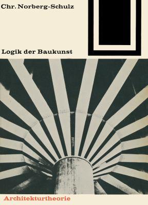 Logik Der Baukunst:   1980 edition cover